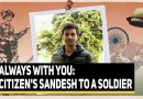 Sandesh To A Soldier: 'No Matter What The Cost, We Are Always With You' | The Quint