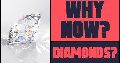 Why Diamonds? Why Now?