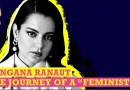 "Is Kangana Ranaut Really the ""Feminist"" Icon We Need? 