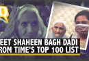 'We Want Respect, Not Money': Shaheen Bagh's Bilkis Dadi Excited at TIME's List | The Quint