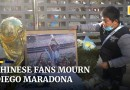 Chinese fans pay last respects to legendary footballer, Diego Maradona