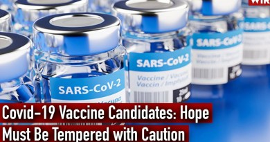 Covid-19 Vaccine Candidates: Hope Must Be Tempered with Caution
