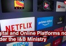 Digital and Online Platforms now under the I&B Ministry