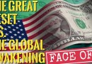 👉The Truth About The Great Reset — The Great Reset vs. The Global Awakening !!