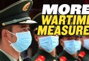 "More ""Wartime Measures"" in China to Fight Coronavirus"