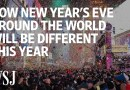 New Year's Eve Around the World Will Look Different for 2021 | WSJ