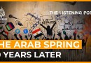 Ten years after the Arab Spring | The Listening Post