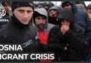'We will die': Hundreds of refugees freezing in Bosnia camp