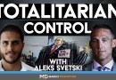 Why The Fed and Totalitarian Control Will Fail & How To Protect Yourself | Aleks Svetski
