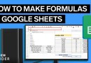 How To Make Formulas In Google Sheets