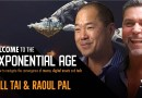 "PREVIEW: VC Legend Bill Tai: The ""New Era"" of Valuations"" (w/ Raoul Pal)"