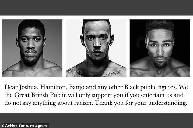 Calling it out: Ashley posted a comment from one troll who referred to him, Anthony Joshua and Lewis Hamilton, and said they shouldn't 'say anything about racism'