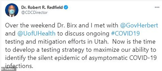 He made the comments after visiting Utah with Dr Deborah Birx over the weekend to discuss testing and mitigation efforts (above)