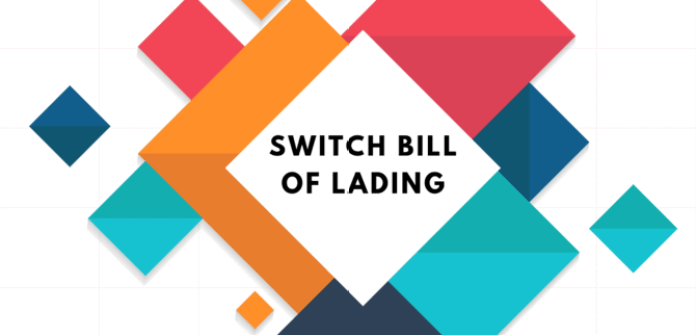 switch bill of lading