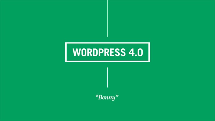 "WordPress 4.0 ""Benny"" nun erschienen"