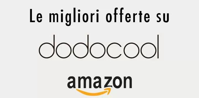 Sconti con coupon Amazon dodocool validi fino al 12 agosto