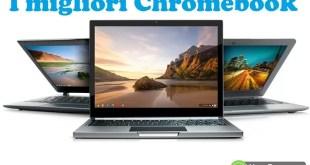 Migliori Chromebook in commercio