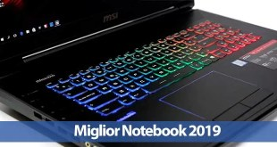 12 miglior Notebook 2019: guida all'acquisto