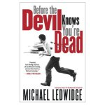Before the devil knows you are dead