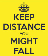 keep-distance-you-might-fall