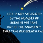 Η ζωή είναι στιγμές