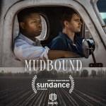 Οι ταινίες του 2017: Mudbound