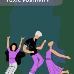 Τοξική θετικότητα