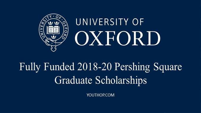 Apply Now For Oxford Pershing Square Graduate Scholarships Program