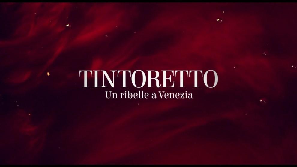 Trailer – TINTORETTO Un ribelle a Venezia – Solo il 25-26-27 febbraio 2019 al cinema