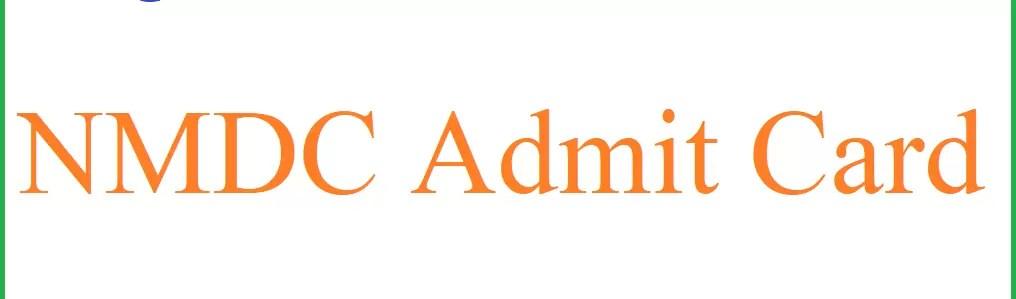 NMDC Admit Card 2021