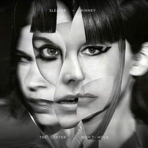 Sleater-Kinney: The Center Won't Hold album artwork