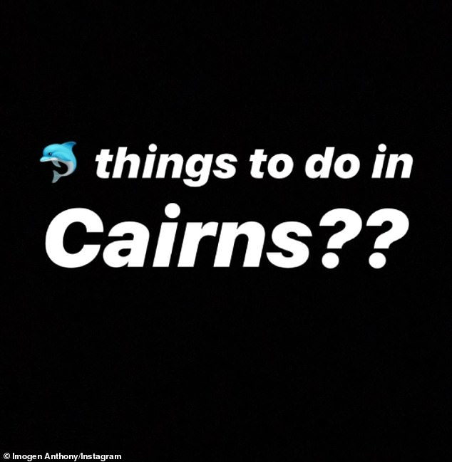 Crashing the party: 'Things to do in Cairns?' Imogen posted on Instagram on Tuesday night, just hours after Kyle and Tegan had been pictured leaving Sydney together