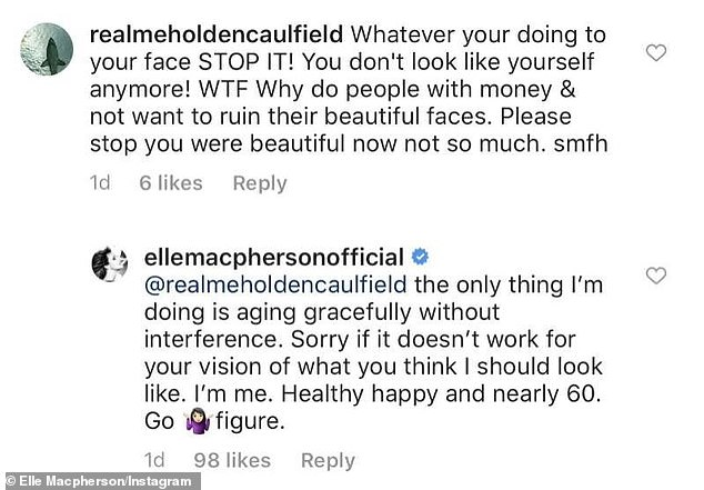 Fighting back:The 55-year-old supermodel insisted she's 'ageing gracefully without interference' as she dismissed the suggestion she's had any work done, and she literally shrugged off the criticism