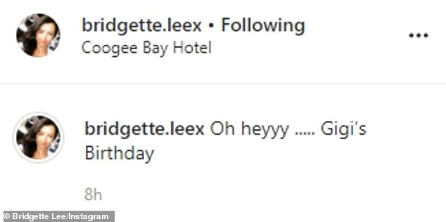She wrote: 'Oh heyyy ..... Gigi's Birthday' and tagged the Coogee Bay Hotel as a location