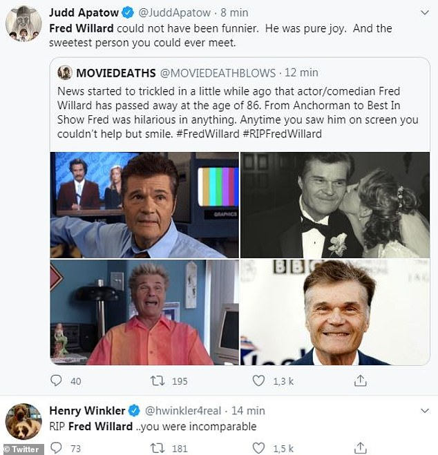 Remembered: Famous industry players to share condolences on Saturday regarding Willard's passing included Judd Apatow, who called him 'pure joy'