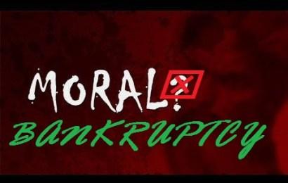 Moral Bankruptcy