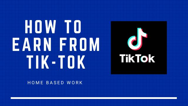 How to Earn from Tik Tok Videos