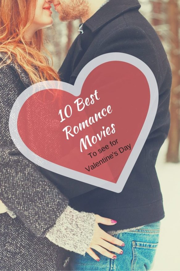 Top 10 Best Romance Movies