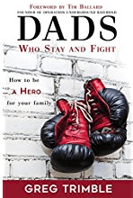 Dads Who Stay and Fight