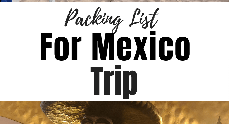 Packing List for My Trip to Mexico