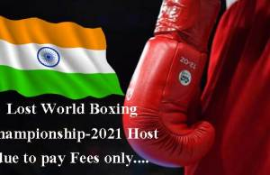 india-lost-big-chance-to-host-world-boxing-championship-2021