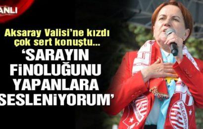 Meral Akşener Aksaray'da Çok Sert Konuştu…!