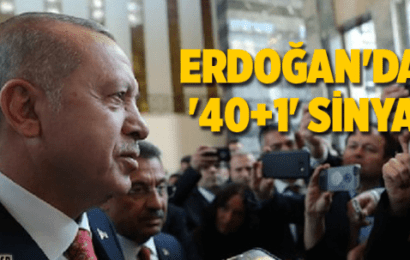 Erdoğan'dan % 40+1 Sinyali