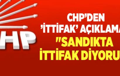 CHP'den 'ittifak' Açıklaması…!