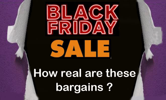 Black Friday Sales: Are you getting the real deal?