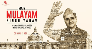 Main Mulayam Singh Yadav Movie Poster