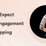 What To Expect During Engagement Ring Shopping