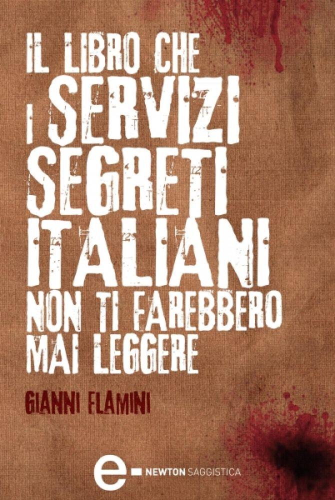 Il libro che i servizi segreti italiani non ti farebbero