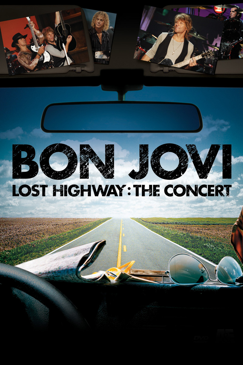 Bon Jovi Lost Highway The Concert  New Video Digital