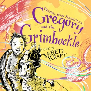 Gregory and the Grimbockle Original Book Soundtrack Cover